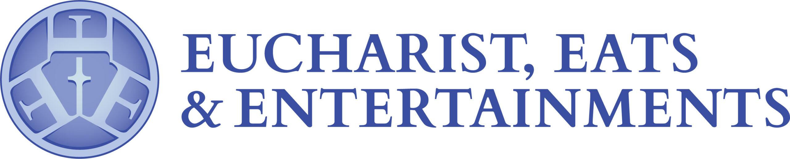 Eucharist, Eat and Entertainment Logo